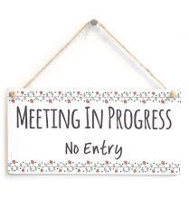 Do Not Disturb Meeting In Progress Sign Meeting In Progress No Entry Functional Do Not Disturb Notice