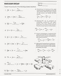 nuclear chemistry worksheet tom schoderbek decay