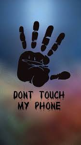 4k phone wallpapers dont touch my phone wallpapers hd wallpapers for mobile phone