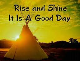 Good Morning America Quotes Best Of Native American Saying Good Morning Quotes Quotes