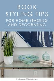 book styling tips for home staging and decorating