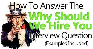 why should we hire you interview question why should we hire you 3 perfect example answers