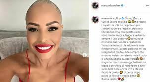 Carolina Marconi e la lotta al tumore, capelli rasati a zero: «Non ne  potevo più di vederli cadere»