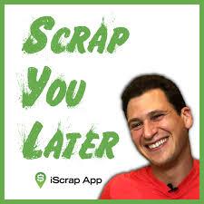 Scrap You Later