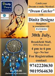 Design Your Own Dream Catcher Design Your Own Dreamcatcher Brookfield Bangalore 56