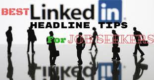 Tips For Job Seekers Best Linkedin Headline Tips That Get Job Seekers Hired Fast Wisestep