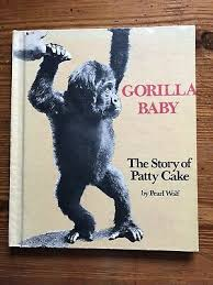 VGC 1974 Gorilla Baby The Story of Patty Cake by Pearl Wolf Free Shipping  Offer | eBay