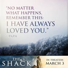 Epic Christian Quotes Best of 24 EPIC The Shack Movie Quotes To Know MyTeenGuide Beautiful