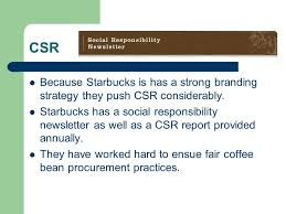 buy recommendation by thomas ezra ppt video online csr because starbucks is has a strong branding strategy they push csr considerably