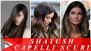 Shatush Capelli Scuri Youtube
