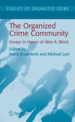 the organized crime community essays in honor of alan a frank  the organized crime community