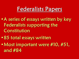 federalists v anti federalists objective the big debate how to 8 federalists papers