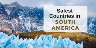 safest countries in south america 197