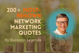 200 Most Renown Network Marketing Quotes By Business Legends Pitiya