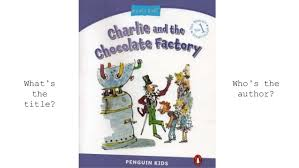 charlie and the chocolate factory introduction what s the title who s the author