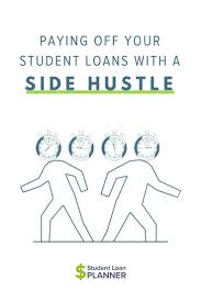 Compare Loans Side By Side Paying Off Your Student Loans With A Side Hustle