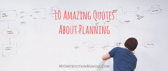 Planning Quotes Cool 48 Amazing Quotes About Planning My Instruction Manual