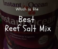 Salt Comparison Chart 9 Best Reef Salt Mix Brands 2019 Product Review Find Your
