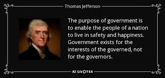 Thomas Jefferson Quote Enchanting Thomas Jefferson Quote The Purpose Of Government Is To Enable The