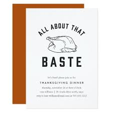 Thanksgiving Invites All About That Baste Thanksgiving Invitation