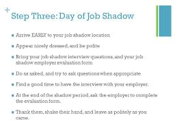 Questions To Ask At Job Shadow Job Shadow How To For Senior Project Step One Find A Person In