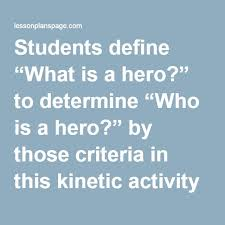 best what is a hero ideas superhero school students define ldquowhat is a hero rdquo to determine ldquowho is a hero