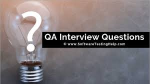 Clear Light Of Day Questions And Answers 20 Selective Qa Interview Questions To Clear Interview In 2020