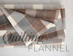 quilting with flannel