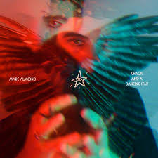 <b>Marc Almond</b>   Chaos and a Dancing Star   Out Now