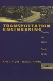 Transportation Engineering: Planning and Design, 4th Edition ...