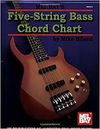 5 String Bass Chord Chart Mike Hiland 9780786664887