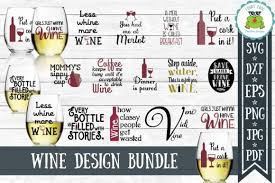 This svg stuff is baffling, isn't it ? Fun Wine Quotes Bundle Graphic By Funkyfrogcreativedesigns Creative Fabrica