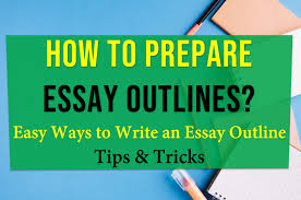 how to prepare essay outlines easy