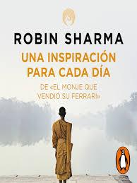Sharma (author) 4.8 out of 5 stars 1,114 ratings Spanish Una Inspiracion Para Cada Dia De El Monje Que Vendio Su Ferrari Multnomah County Library Overdrive