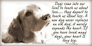 Image result for quotes about dogs dying