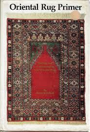 oriental rug primer ing and understanding new oriental rugs
