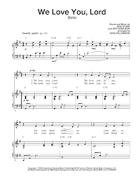 lord i need you sheet music we love you lord sheet music by regi stone piano vocal 160819