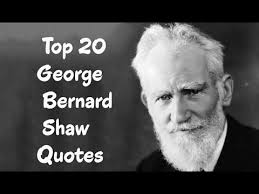 George Bernard Shaw Quotes Classy Top 48 George Bernard Shaw Quotes The Irish Playwright Critic