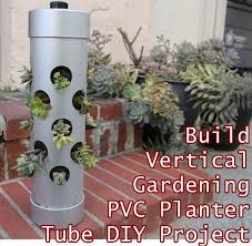 how to build a vertical garden. how to build vertical gardening pvc planter tube diy project are simple make with frugal materials. hang these tubes from a patio overhang garden