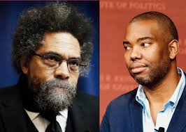 on cornel west s reckless disappointing broadside against ta  cornel west ta nehisi coates