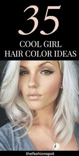 14 Cool Hair Coloring Ideas