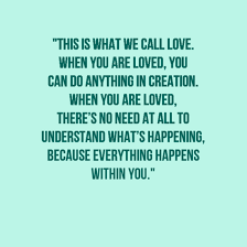 You Are Loved Quotes Extraordinary 48 Amazing Love Quotes We'll Never Get Tired Of Quotes Lovers