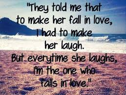 Quotes To Make Her Fall In Love Entrancing They Told Me That To Make New Quotes To Make Her Fall In Love