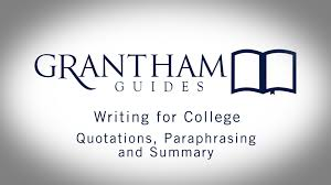 quotations paraphrasing and summary writing for college  quotations paraphrasing and summary writing for college 4 2