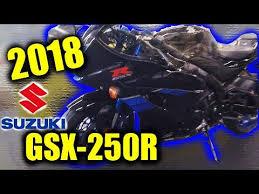 2018 suzuki 250r.  250r 2018 suzuki gsx250r first look and suzuki 250r o