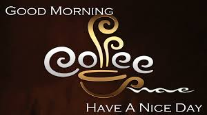Image result for have a good day with a cup of coffee