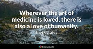 Hippocrates Quotes 40 Inspiration Wherever The Art Of Medicine Is Loved There Is Also A Love Of