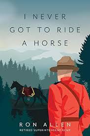 Amazon.com: I Never Got To Ride A Horse eBook: Allen, Ron , Gallagher,  Wendy , Allen, Agnes : Kindle Store