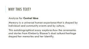 central idea of a text and analyzing its development ppt video  3 why