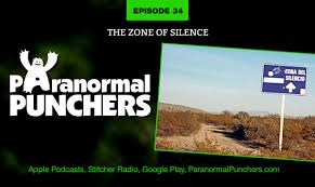 Ep 34 The Zone Of Silence Paranormal Punchers